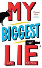 My Biggest Lie - Luke Brown