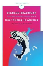 Trout Fishing in America - Richard Brautigan