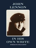 In His Own Write - John Lennon