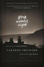 One Moonlit Night : Canons - Caradog Prichard