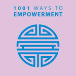 1001 Ways to Empowerment - Anne Moreland