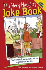 The Very Naughty Joke Book - Tony Husband