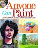 Anyone Can Paint - Barrington Barber
