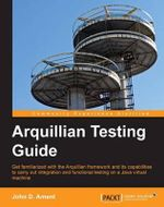 Arquillian Testing Guide - John Ament
