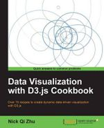 Data Visualization with D3.js Cookbook - Nick Qi Zhu