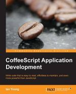 CoffeeScript Application Development - Ian Young