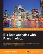 Big Data Analytics with R and Hadoop - Vignesh Prajapati