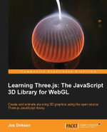 Learning Three.Js : the JavaScript 3D Library for WebGL - Jos Dirksen