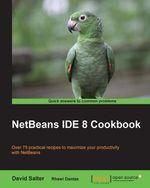 NetBeans IDE 8 Cookbook - Salter   David