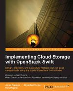 Implementing Cloud Storage with Openstack Swift - Amar Kapadia