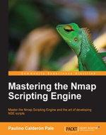 Mastering the Nmap Scripting Engine - Pale  Paulino Calderon