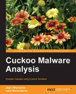 Cuckoo Malware Analysis - Digit Oktavianto