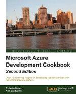 Microsoft Windows Azure Development Cookbook - Roberto Freato