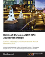 Microsoft Dynamics Nav 2013 Application Design - Brummel  Mark