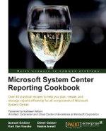 Microsoft System Center Reporting Cookbook - Samuel Erskine