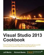 Visual Studio 2013 Cookbook - Jeff Martin
