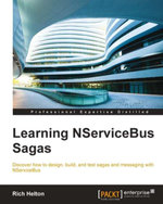 Learning NServiceBus Sagas - Helton   Rich