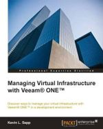 Managing Virtual Infrastructure with Veeam One - Kevin L Sapp