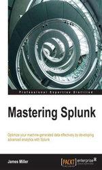 Mastering Splunk - Miller James