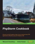 Phpstorm Cookbook - Mukund Chaudhary
