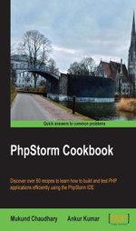 PhpStorm Cookbook - Chaudhary   Mukund