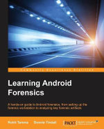 Learning Android Forensics - Rohit Tamma