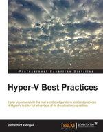 Hyper-V Best Practices - Berger   Benedict