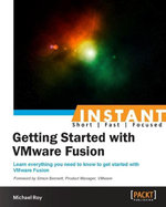 Instant Getting Started with VMware Fusion - Michael Roy