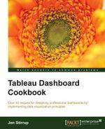 Tableau Dashboard Cookbook - Jennifer Jane Stirrup
