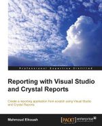 Reporting with Visual Studio and Crystal Reports - Mahmoud Elkoush