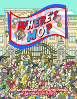 Where's Mo? : Join Mo Farah (and His Sporting Friends  Zara Phillips, Bradley Wiggins, Jessica Ennis and Tom Daley) on This Action-packed Adventure. - Sara Cywinski