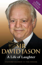Sir David Jason - A Life of Laughter - Stafford Hildred