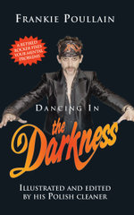 Dancing in the Darkness - Frankie Poullain