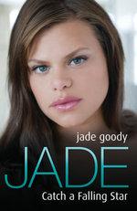 Jade Goody - Catch a Falling Star : Catch a Falling Star - Jade Goody