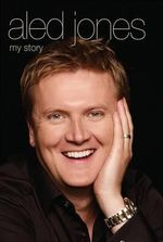 Aled Jones - My Story - Aled Jones