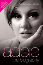 Adele - The Biography - Chas Newkey-Burden