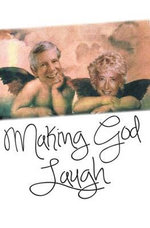 Making God Laugh : The most beautiful true story of love and loss you will ever read - Ellen Jameson