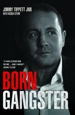 Born Gangster - Jimmy Tippett