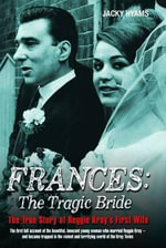 Frances : The Tragic Bride - Jacky Hyams