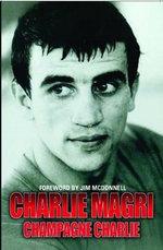 Champagne Charlie - Charlie Magri - Charlie Magri