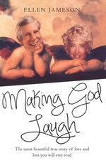 Making God Laugh - Ellen Jameson