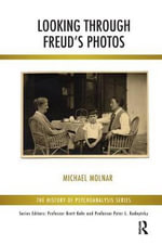 Looking Through Freud's Photos - Michael Molnar
