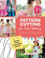 Pattern Cutting for Kids' Clothes - Carla Hegeman Crim
