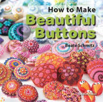 Beautiful Buttons - Beate Schmitz