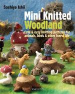 Mini Knitted Woodland - Sachiyo Ishii
