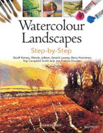 Watercolour Landscapes Step-by-Step : Step-By-Step - Geoff Kersey