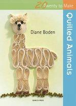 Quilled Animals - Diane Boden