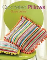 Crocheted Pillows - Susie Johns