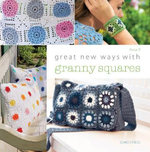 Great New Ways with Granny Squares - P. Rosa
