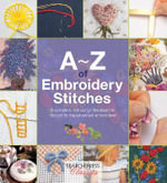 A-Z of Embroidery Stitches - Country Bumpkin Publications